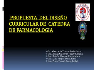 Propuesta  del DISE O  CURRICULAR DE  CATEDRA  DE FARMACOLOGIA