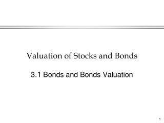 Valuation of Stocks and Bonds