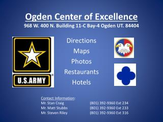 Ogden Center of Excellence 968 W. 400 N. Building 11-C Bay-4 Ogden UT. 84404