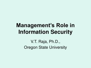 Management s Role in Information Security
