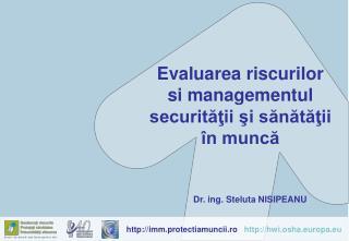 Evaluarea riscurilor  si managementul securitatii si sanatatii   n munca