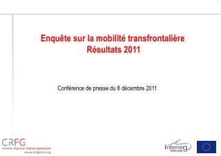 Enqu te sur la mobilit  transfrontali re  R sultats 2011