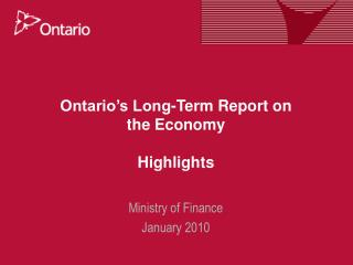 Ontario s Long-Term Report on the Economy  Highlights