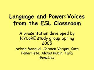 Language and Power:Voices from the ESL Classroom