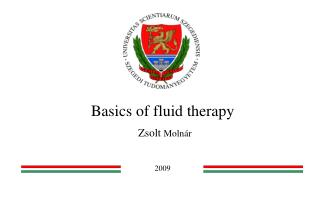 Basics of fluid therapy  Zsolt Moln r    2009