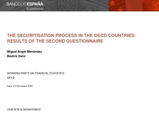 The securitisation process in the OECD countries: results of the second questionnaire