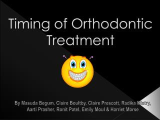 Timing of Orthodontic Treatment