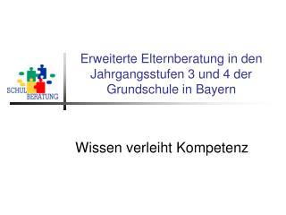 Erweiterte Elternberatung in den Jahrgangsstufen 3 und 4 der Grundschule in Bayern