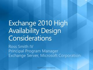 Exchange 2010 High Availability Design Considerations