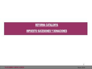 REFORMA CATALUNYA IMPUESTO SUCESIONES Y DONACIONES