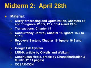 Midterm 2:  April 28th