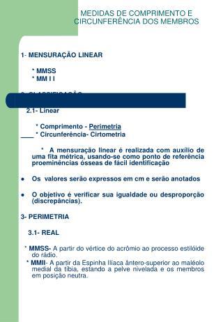 MEDIDAS DE COMPRIMENTO E CIRCUNFER NCIA DOS MEMBROS