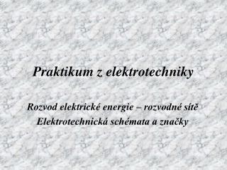 Praktikum z elektrotechniky