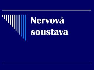 Nervov  soustava