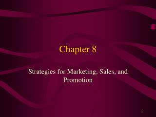Strategies for Marketing, Sales, and Promotion