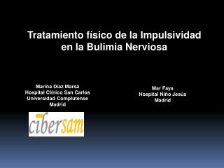 Tratamiento f sico de la Impulsividad  en la Bulimia Nerviosa