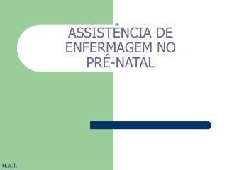 ASSIST NCIA DE ENFERMAGEM NO  PR -NATAL
