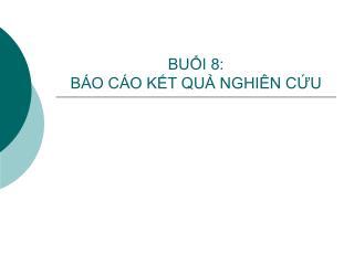 BUI 8:  B O C O KT QU NGHI N CU
