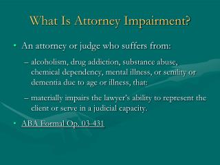 What Is Attorney Impairment