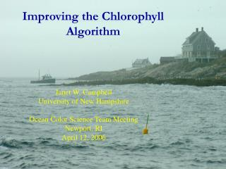 Improving the Chlorophyll Algorithm