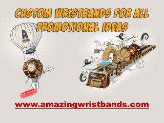 Custom Wristbands For All Promotional Ideas