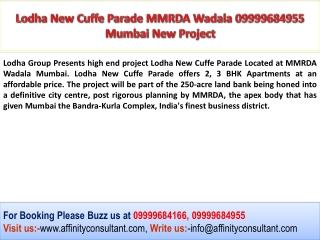 Lodha New Cuffe Parade 09999684955 Wadala Mumbai Project