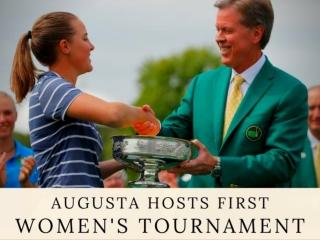 Augusta hosts first women's tournament 2019