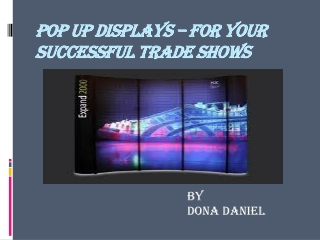 Pop up displays - For your successful trade shows