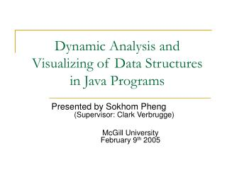 Dynamic Analysis and Visualizing of Data Structures  in Java Programs