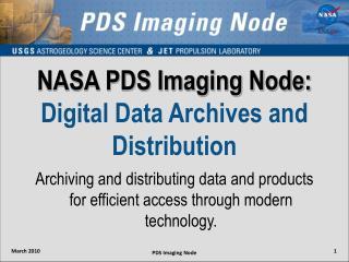 NASA PDS Imaging Node:  Digital Data Archives and Distribution