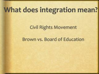 What does integration mean