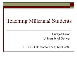 Teaching Millennial Students