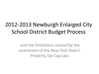 2012-2013 Newburgh Enlarged City School District Budget Process