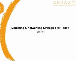 Marketing  Networking Strategies for Today 5