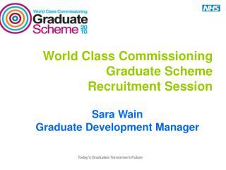 World Class Commissioning Graduate Scheme   Recruitment Session