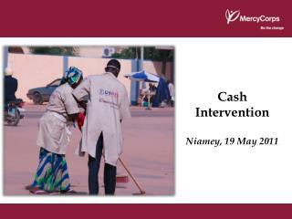 Cash Intervention  Niamey, 19 May 2011