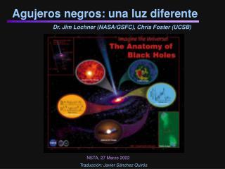 Agujeros negros: una luz diferente