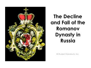 The Decline and Fall of the Romanov Dynasty in Russia