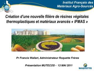Institut Fran ais des     Mat riaux Agro-Sourc s