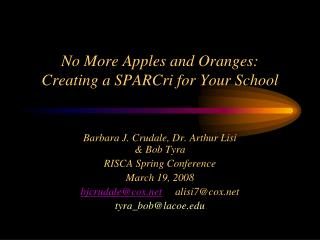 No More Apples and Oranges:  Creating a SPARCri for Your School