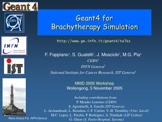 Geant4 for  Brachytherapy Simulation