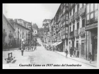 Guernika Lumo en 1937 antes del bombardeo