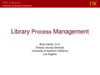 Library Process Management