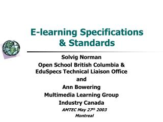 E-learning Specifications   Standards
