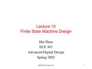 Lecture 10 Finite State Machine Design