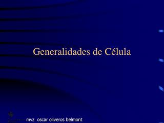 Generalidades de C lula
