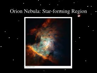 Orion Nebula: Star-forming Region