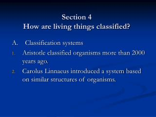 Section 4 How are living things classified