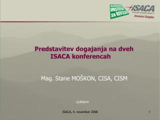 Predstavitev dogajanja na dveh  ISACA konferencah