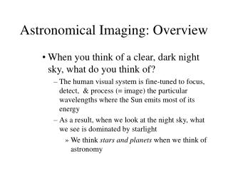 Astronomical Imaging: Overview